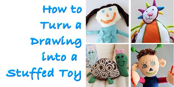How to Turn a Drawing into a Stuffed Toy
