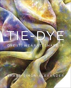 Tie-Dye : Dye it, Wear it, Share it