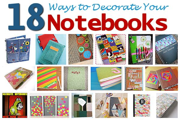 18 Ways to Decorate Your Notebooks