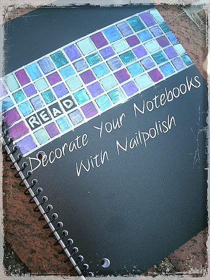 Decorate Your Notebook with Nail Polish