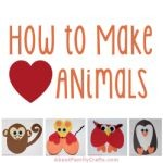 How to Make Heart Animals 150