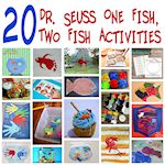 20 Dr. Seuss One Fish, Two Fish Crafts and Activities