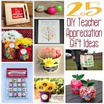 25 DIY Teacher Appreciation Gift 150