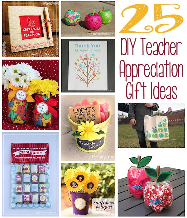 25 DIY Teacher Appreciation Gift Ideas