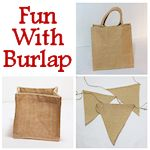 Fun With Burlap 150