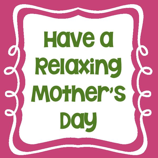 relaxing mothers day printable