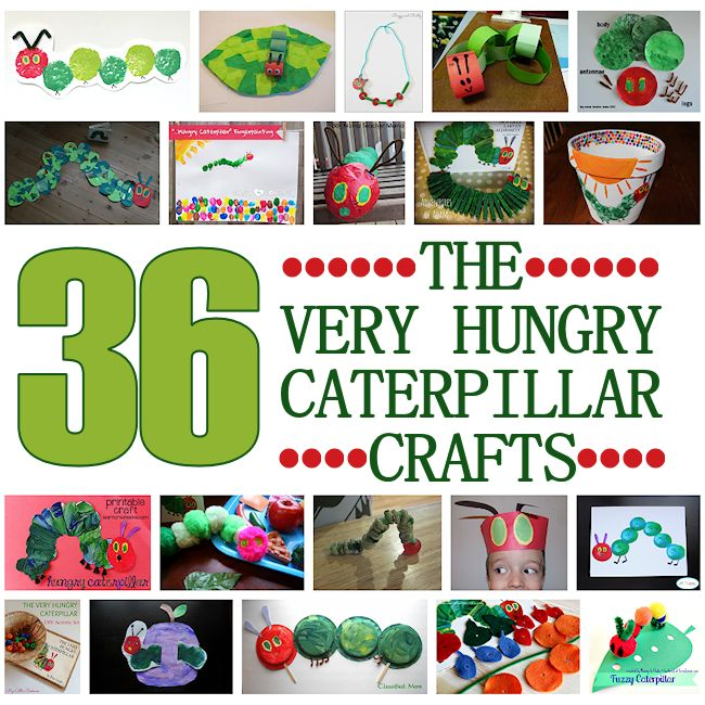 36 Very Hungry Caterpillar Crafts