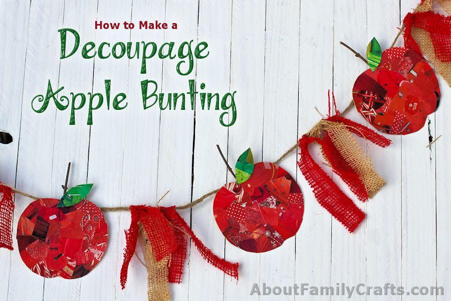 Craft Challenge Decoupage Apple Bunting