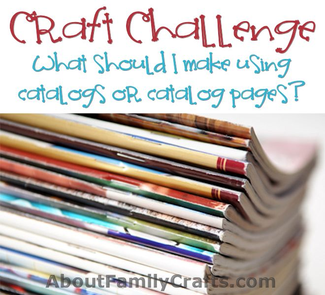Catalog and Magazine craft challenge