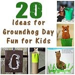 20 Ideas for Groundhog Day 150