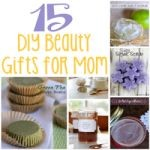 15 DIY Beauty Gifts for Mom 150