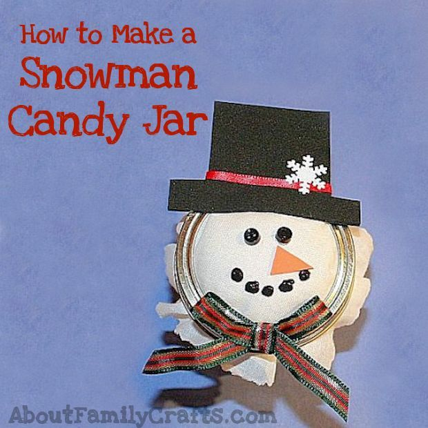How to Make a Snowman Candy Jar out of a Mason Jar