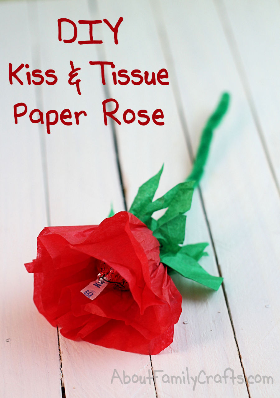 Diy candy kiss and tissue paper roses mightylinksfo