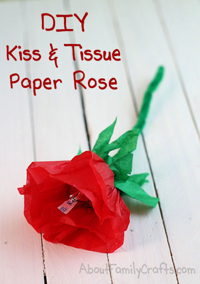 Candy Kiss and Tissue Paper Roses