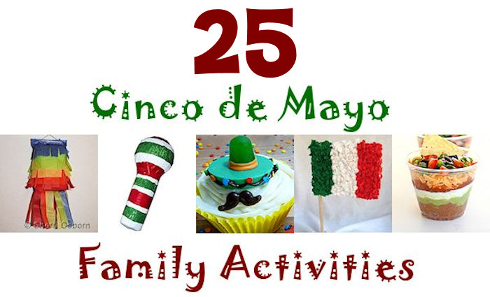 25 cinco de Mayo activities for kids and families